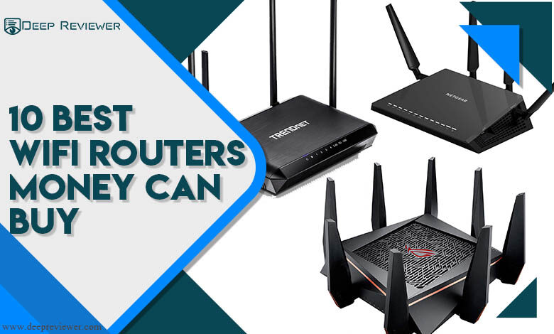 10 Best WiFi Routers Money Can Buy