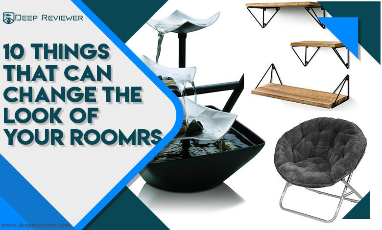 10 Things That Can Change The Look Of Your Room
