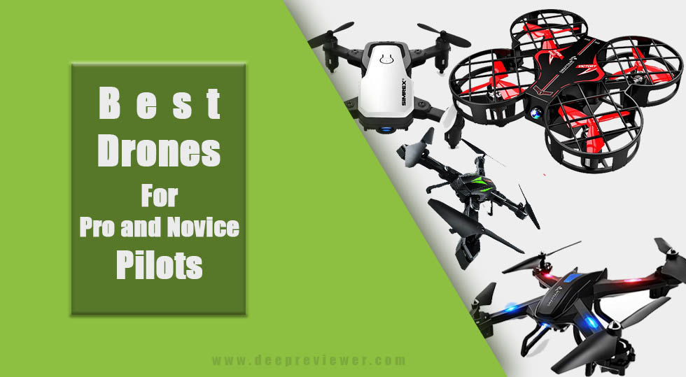 Photo of Best Drones For Pro and Novice Pilots