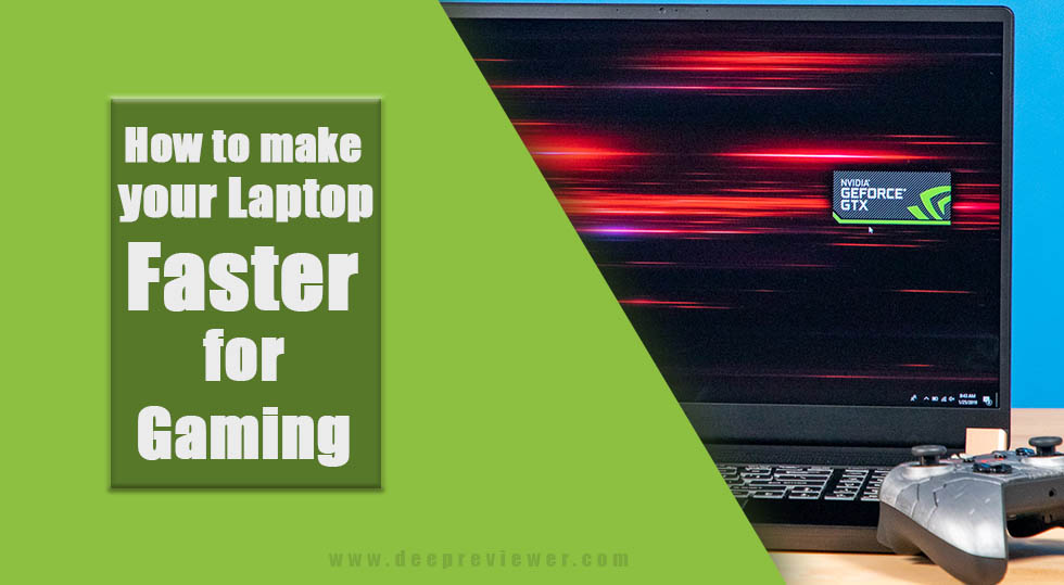 Photo of How to make your laptop faster for gaming?