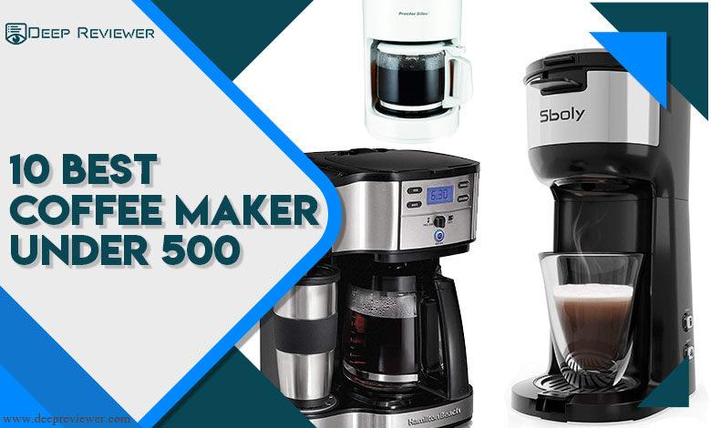 10 Best Coffee Maker Under 500