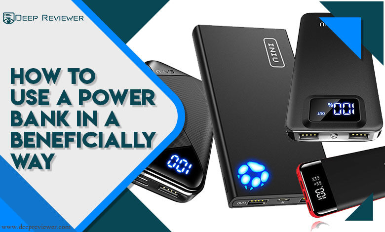 How to use a power bank in a beneficially way