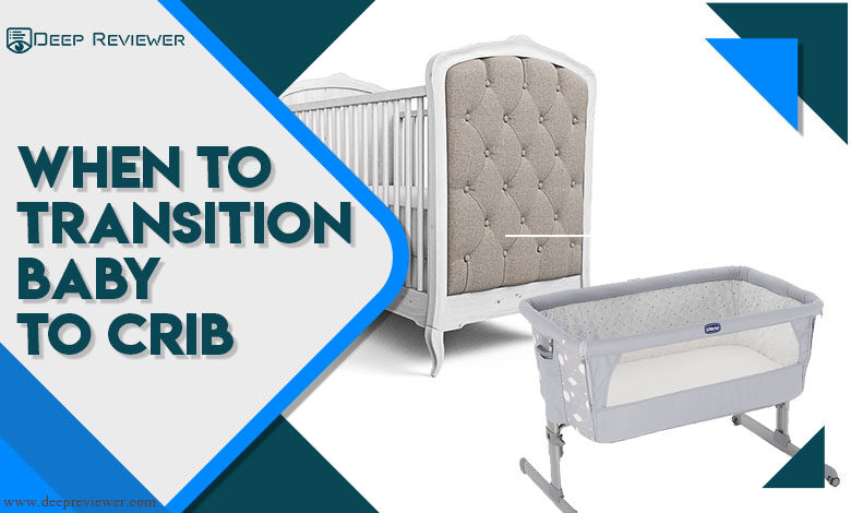 When to transition baby to crib